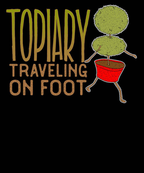 Organic Gardening Drawing - Funny Topiary Travelling On Foot Topiary Walking by Kanig Designs
