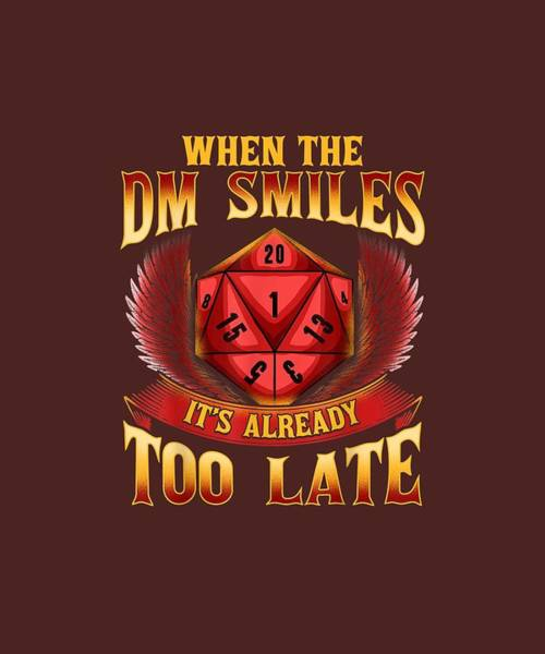 Wall Art - Digital Art - Funny When The Dm Smiles, It's Already Too Late T-shirt by Unique Tees