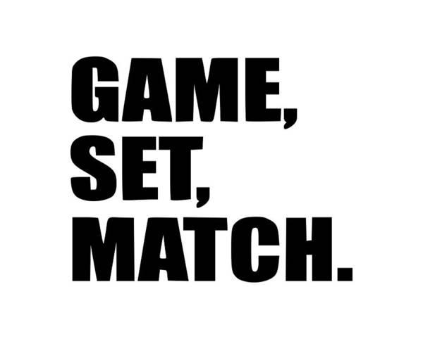 Backhand Digital Art - Game Set Match by Tee Titan