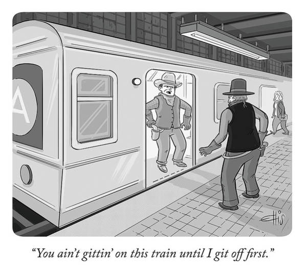 Old West Drawing - Gitten On This Train by Ellis Rosen