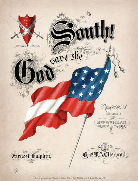 Southern Pride Wall Art - Photograph - God Save The South 1863 by Daniel Hagerman