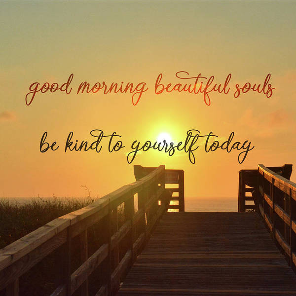 Photograph - Good Morning Quote by Jamart Photography
