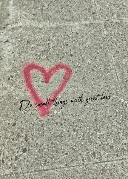 Photograph - Graffiti Heart Quote by Jamart Photography