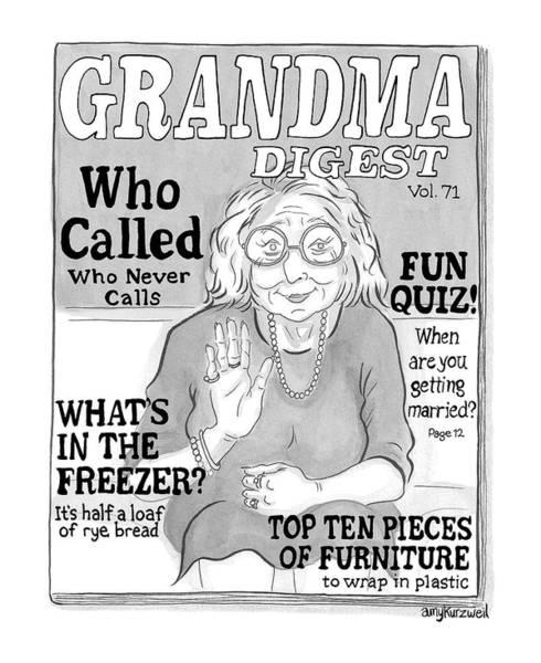 Magazine Cover Drawing - Grandma Digest by Amy Kurzweil