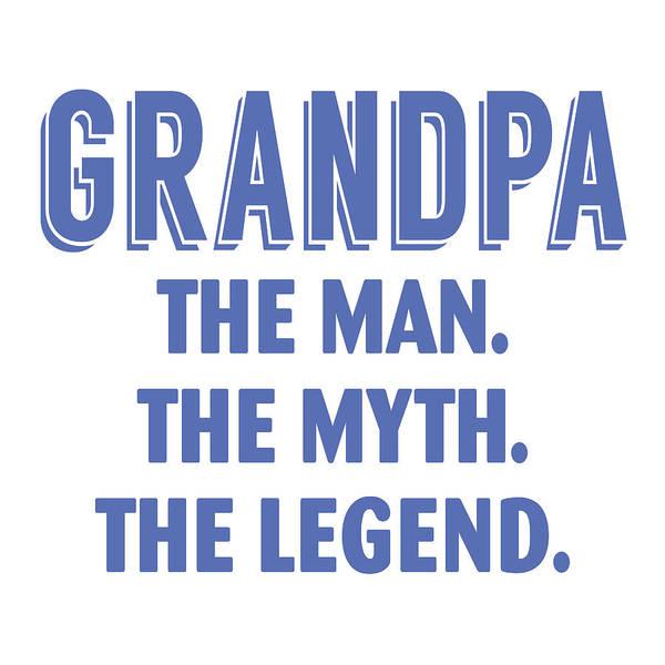 Wall Art - Mixed Media - Grandpa The Legend by Sd Graphics Studio