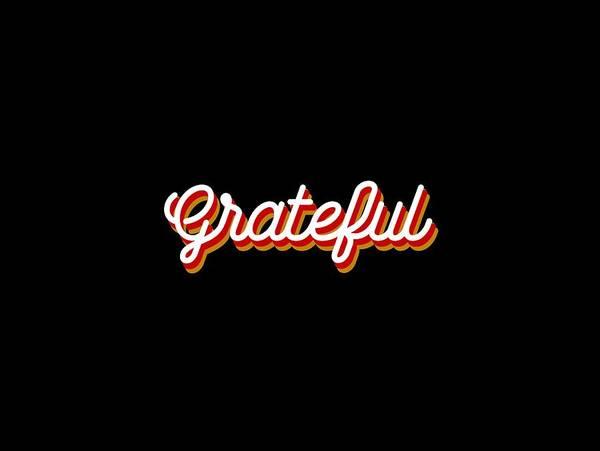 Wall Art - Mixed Media - Grateful - Modern, Minimal Typographic Print - Black And White - Gratitude Poster 2 by Studio Grafiikka