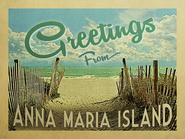Maria Island Wall Art - Digital Art - Greetings From Anna Maria Island Beach by Flo Karp