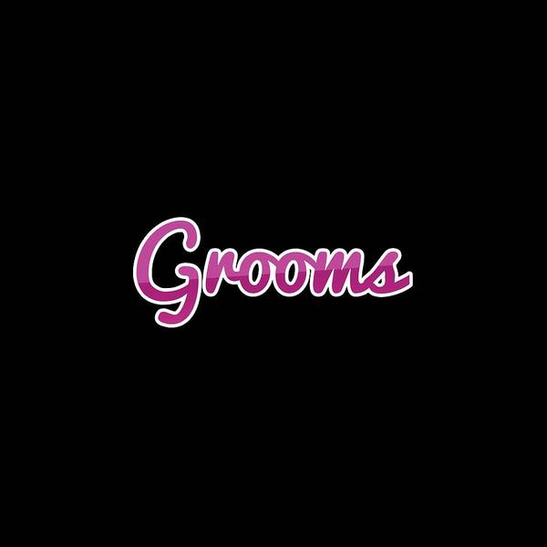Groom Digital Art - Grooms #grooms by TintoDesigns
