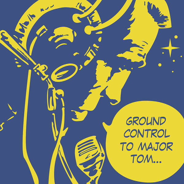 Wall Art - Digital Art - Ground Control To Major Tom by Long Shot