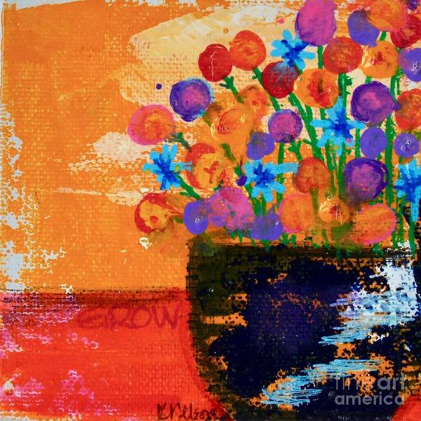 Painting - Grow by Kim Nelson
