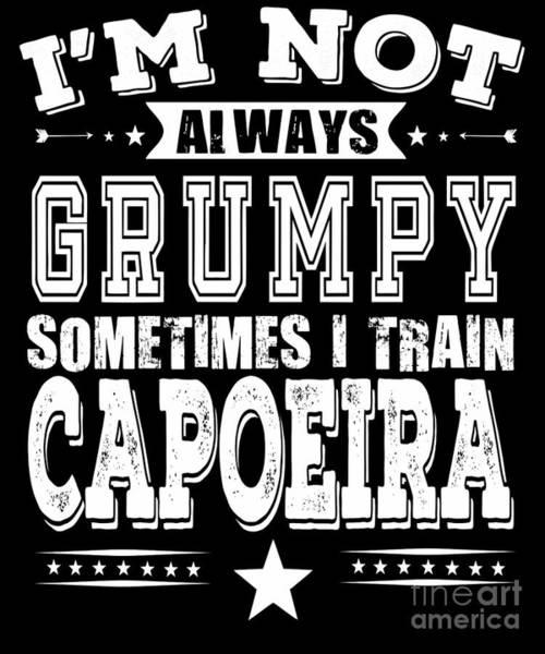 Capoeira Digital Art - Grumpy Capoeira Fighter Funny Gift by Dusan Vrdelja