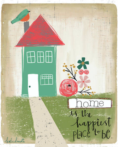 Wall Art - Mixed Media - Happiest Home by Katie Doucette
