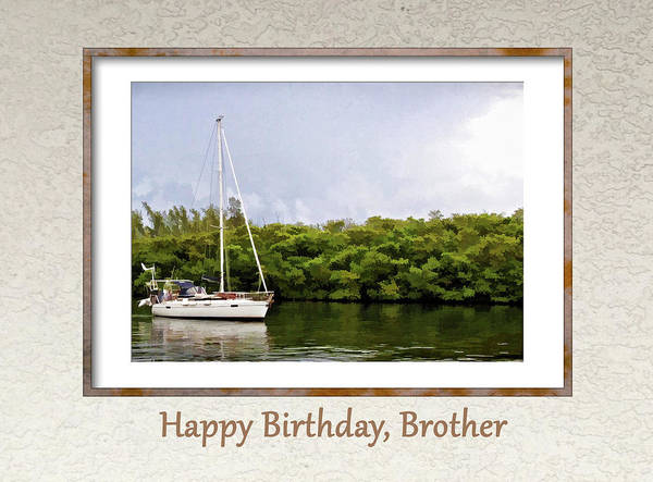 Digital Art - Happy Birthday, Brother by Jacqueline Sleter