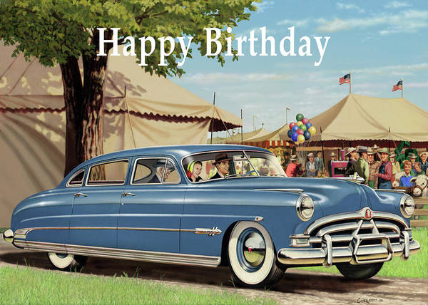 Wall Art - Digital Art - Happy Birthday Greeting Card - 1951 Hudson Hornet Antique Automobile by Walt Curlee