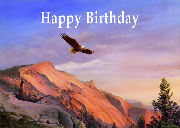 Wall Art - Painting - Happy Birthday Greeting Card - Eagle Flying Western Landscape by Walt Curlee