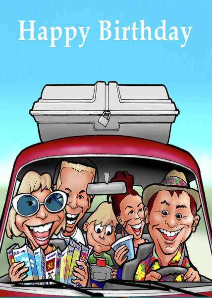 Wall Art - Painting - Happy Birthday Greeting Card - Family Driving In Car Cartoon by Walt Curlee