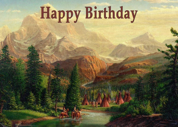 Wall Art - Painting - Happy Birthday Greeting Card - Native American Indian Maiden And Warrior Western Landscape by Walt Curlee