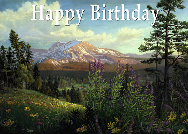 Wall Art - Painting - Happy Birthday Greeting Card - Spring Wildflowers Western Mountain Landscape by Walt Curlee