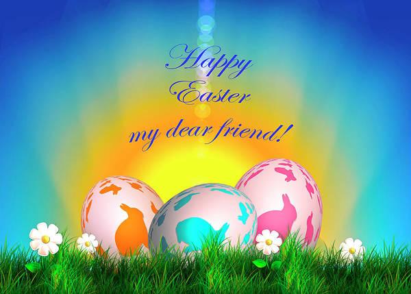 Happy Easter My Dear Friend Art Print