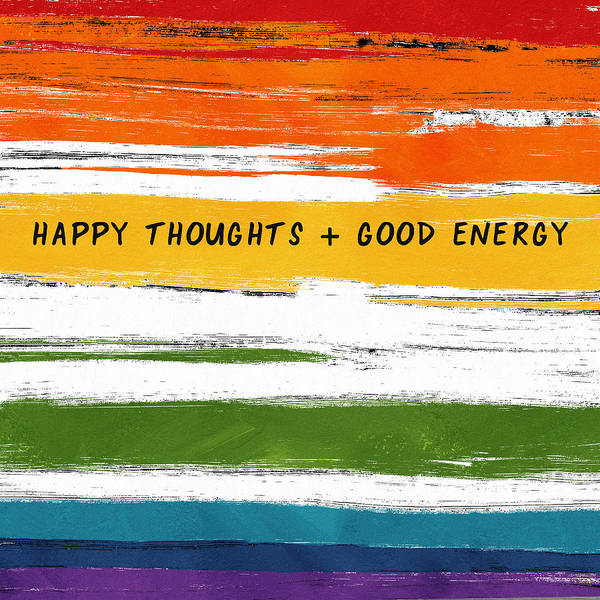 Wall Art - Mixed Media - Happy Thoughts Rainbow- Art By Linda Woods by Linda Woods