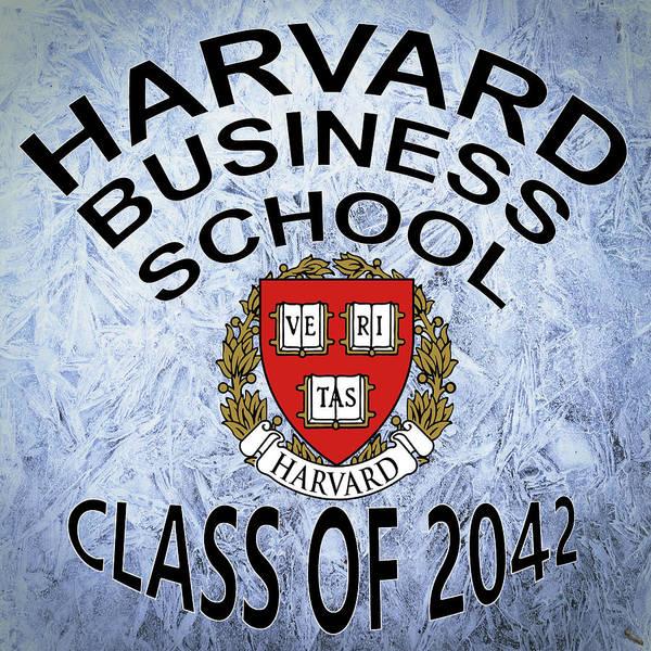Wall Art - Digital Art - Harvard Business School Class Of 2042 by Movie Poster Prints