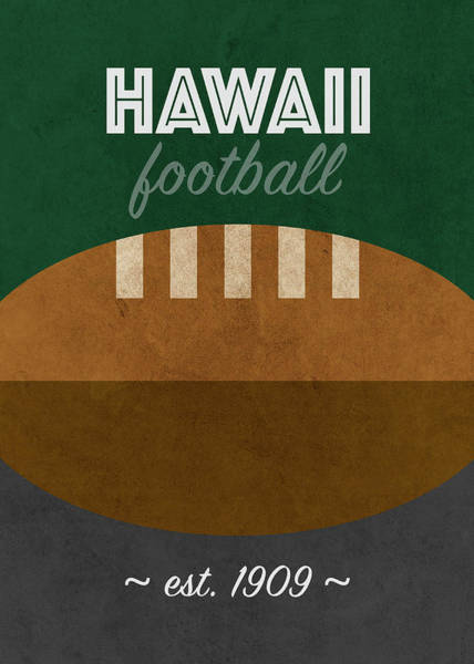 Wall Art - Mixed Media - Hawaii College Football Team Vintage Retro Poster by Design Turnpike
