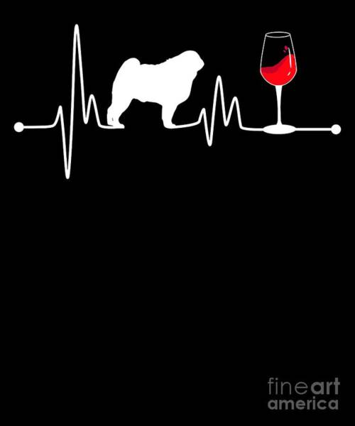 Wall Art - Digital Art - Heartbeat Ekg Pulse Pug And Wine Lover by TeeQueen2603