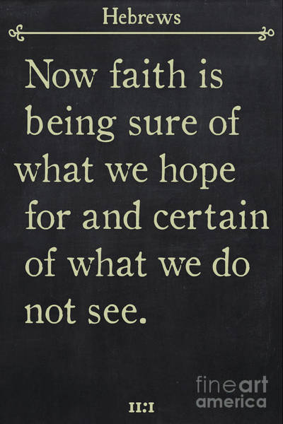 Painting - Hebrews 11 1- Inspirational Quotes Wall Art Collection by Mark Lawrence