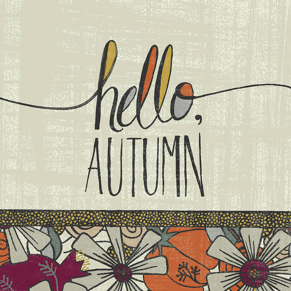 Painting - Hello Autumn Fall Art Cream Background by Jen Montgomery