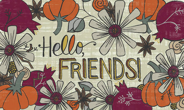 Painting - Hello Friends Fall Art Cream Background by Jen Montgomery