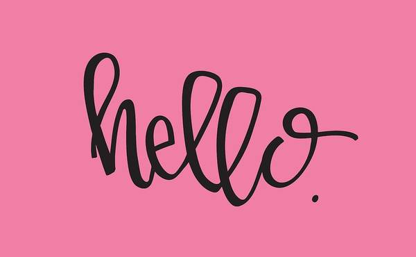 Digital Art - Hello by Nancy Ingersoll