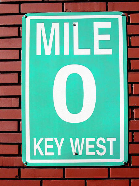 Wall Art - Photograph - Highway Mile Marker  0 -  Key West Florida by Daniel Hagerman