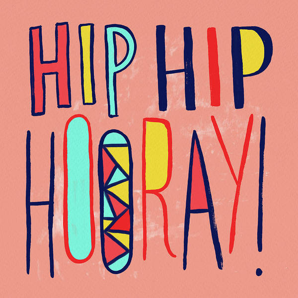 Painting - Hip Hip Hooray by Jen Montgomery