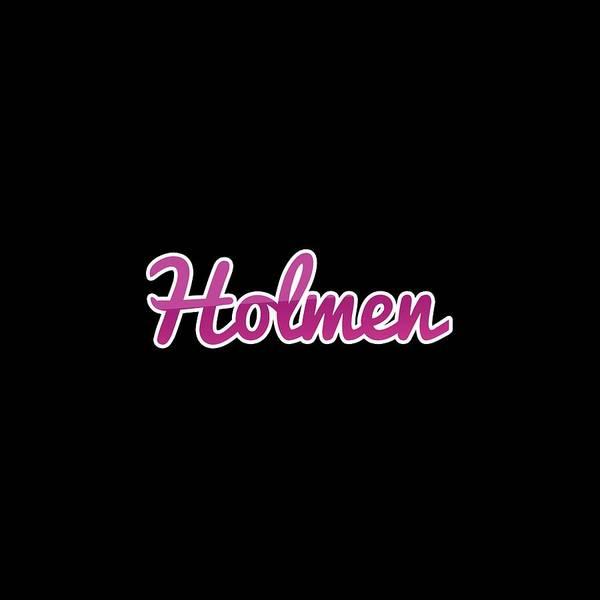Holman Wall Art - Digital Art - Holmen #holmen by TintoDesigns