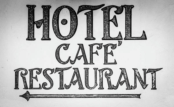 Wall Art - Photograph - Hotel Cafe Restaurant Sign by Teresa Mucha