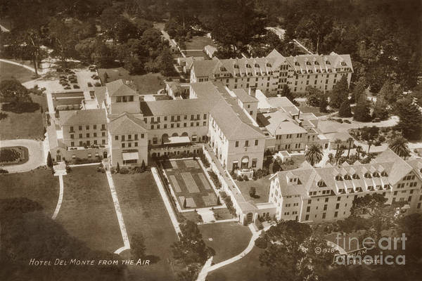 Photograph - Hotel Del Monte From The Air 1928 by California Views Archives Mr Pat Hathaway Archives