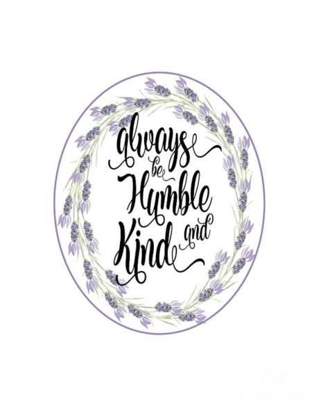 Digital Art - Humble And Kind by Judy Hall-Folde