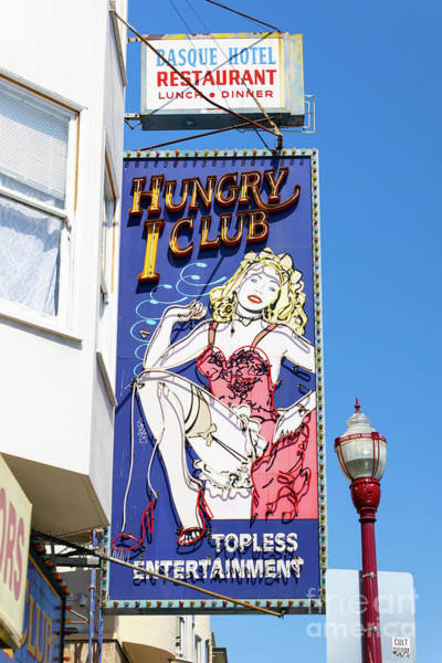 Photograph - Hungry I Adult Strip Clubs On Broadway San Francisco R711 by Wingsdomain Art and Photography
