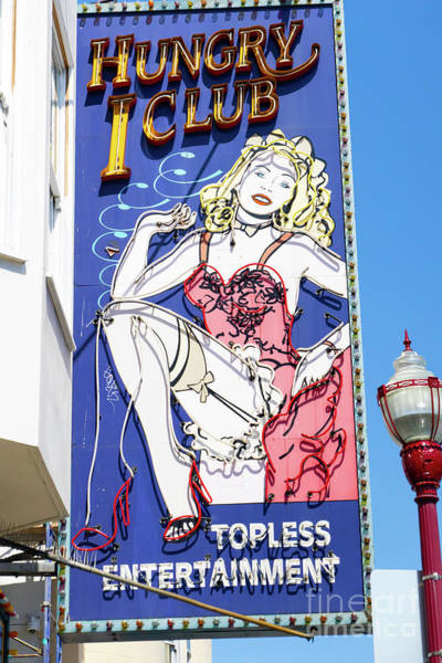Photograph - Hungry I Adult Strip Clubs On Broadway San Francisco R712 by Wingsdomain Art and Photography