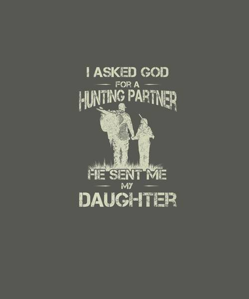 Daughter Digital Art - Hunter Dad And Daughter Hunting Partners Funny Father Day Premium T-shirt by Unique Tees