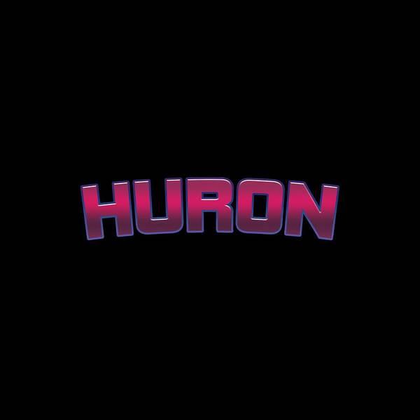 Huron Wall Art - Digital Art - Huron #huron by TintoDesigns