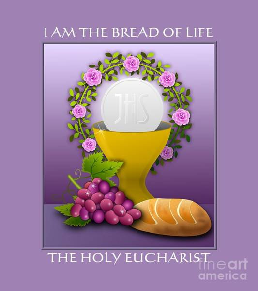 Digital Art - I Am The Bread Of Life The Holy Eucharist by Rose Santuci-Sofranko