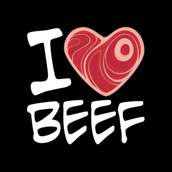 Meat Digital Art - I Love Beef - White Text Version by John Schwegel