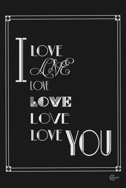Digital Art - I Love Love Love You Art Deco Style Quote by Cecely Bloom
