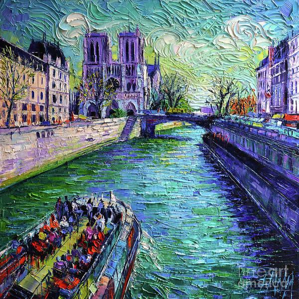 Wall Art - Painting - I Love Paris In The Springtime - Notre Dame De Paris And La Seine by Mona Edulesco