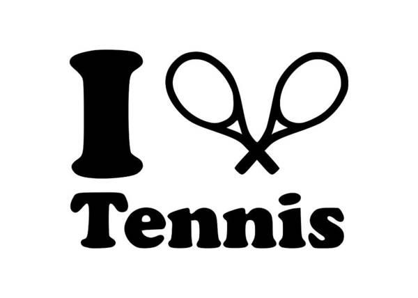 Backhand Digital Art - I Love Tennis Because.. by Tee Titan