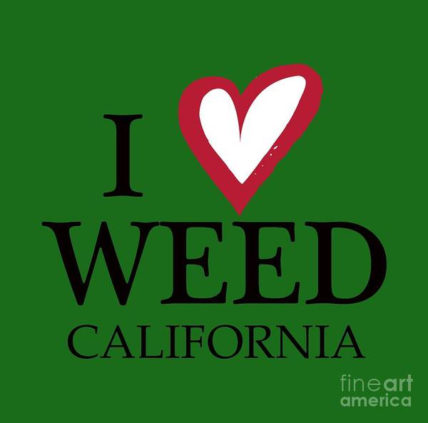 Digital Art - I Love Weed California by David Millenheft