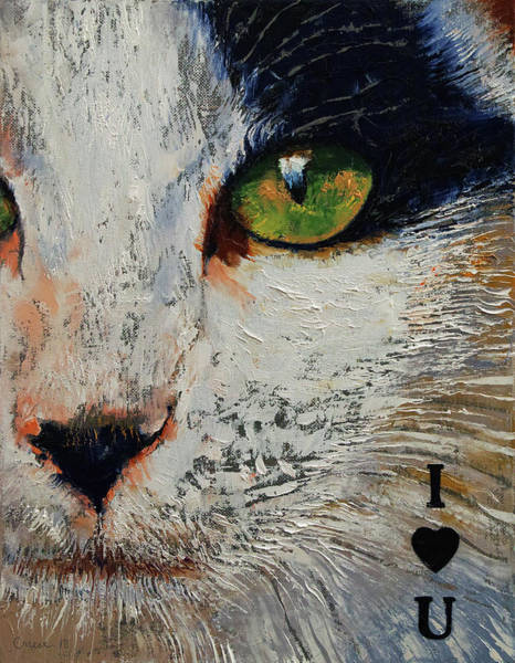 Wall Art - Painting - I Love You Cat by Michael Creese