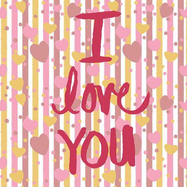 Wall Art - Digital Art - I Love You by Sd Graphics Studio