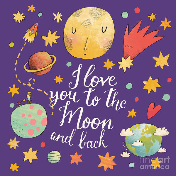 Spacecraft Wall Art - Digital Art - I Love You To The Moon And Back by Smilewithjul